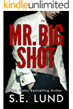 Mr. Big Shot