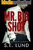 Mr. Big Shot (English Edition)