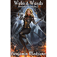 Webs & Wards (Beesong Chronicles Book 2) (English Edition)