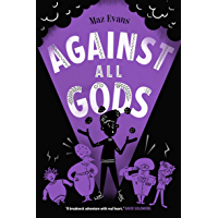 Who Let the Gods Out? 4: Against All Gods (English Edition)