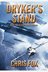 Dryker's Stand: Book 2 in Void Wraith Origins Kindle Edition