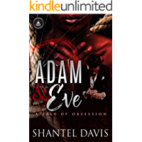 Adam & Eve: A Tale of Obsession