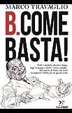 B. come Basta!