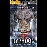 Typhoon: Une Romance Paranormale (Club de Moto de la Confrérie des Sauvages t. 5) (French Edition)