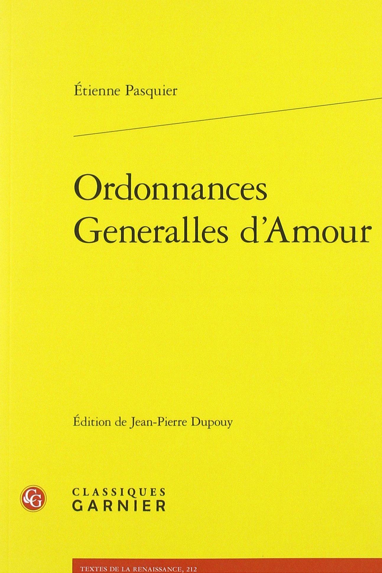 Ordonnances Generalles Damour Textes De La Renaissance