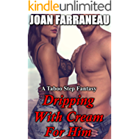 Dripping With Cream For Him: A Taboo Milking Fantasy