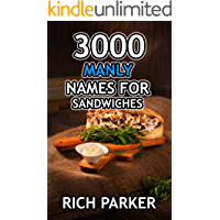 3000 Manly Names For Sandwiches (#86) (English Edition)