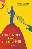 Fool on the Hill: A Novel