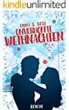 Unverhoffte Weihnachten (German Edition)