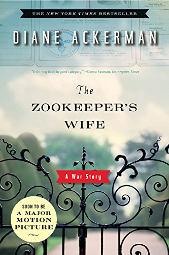 The Zookeeper's Wife: A War Story (English Edition)