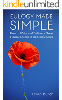 Writing Funeral Eulogies Step-by-Step: