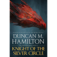 Knight of the Silver Circle (The Dragonslayer Book 2) (English Edition)