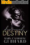 Destroyed Destiny (Crowne Point Book 4)