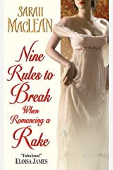 Nine Rules to Break When Romancing a Rake (Love by Numbers Book 1) Kindle Edition