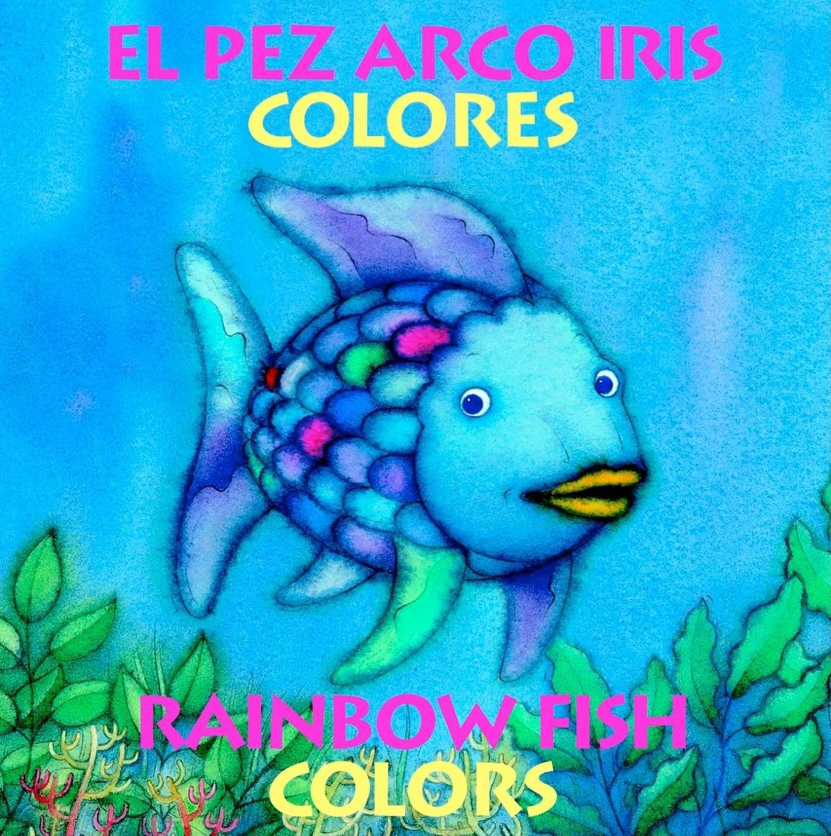 Rainbow Fish Colors/Colores (Bilingual) (Spanish and English Edition ...