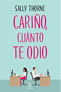 The hating game a novel kindle edition by sally thorne cario cunto te odio spanish edition fandeluxe Images
