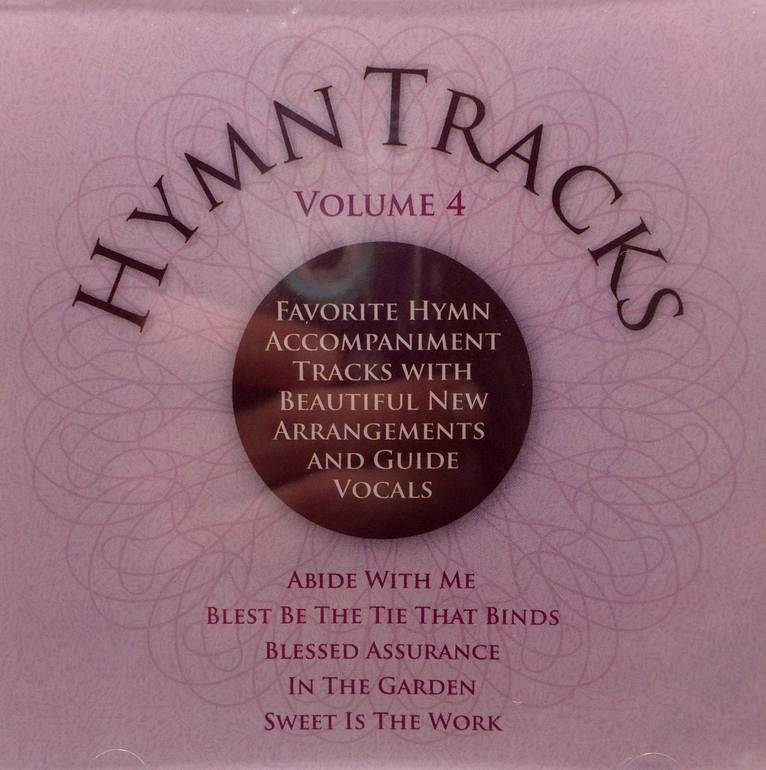 Hymns Tracks Vol. 4 - Favorite Hymn Accompaniments With Beautiful New Arrangements and Guide Vocals