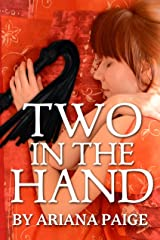 Two in the Hand Kindle Edition