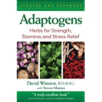Adaptogens, Updated: Herbs for Strength, Stamina, and Stress Relief