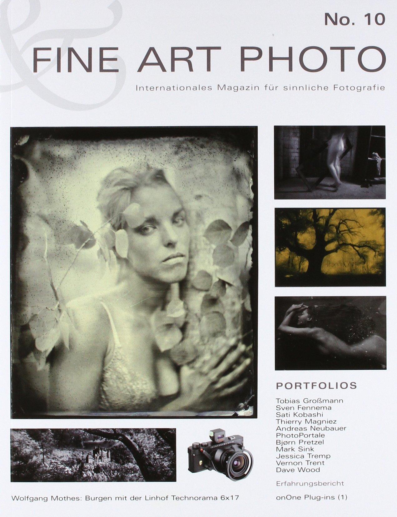 FINE ART PHOTO Nr. 10: Internationales Magazin für sinnliche Fotografie Taschenbuch – 1. Mai 2011 Sven Fennema Tobias Großmann Andreas Neubauer Björn Pretzel