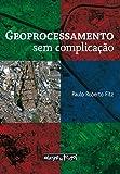 Geoprocessamento sem Complicação