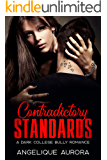 Contradictory standards: A dark college bully romance