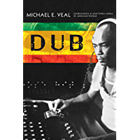 Dub: Soundscapes and Shattered Songs in Jamaican Reggae (Music/Culture) book cover