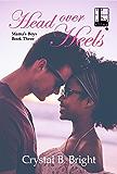 Head Over Heels (Mama's Boys Book 3)