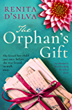 The Orphan's Gift: An absolutely heartbreaking historical novel
