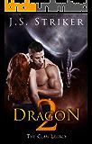 Dragon: Dragon Shifter Paranormal Romance (The Clan Legacy Book 2)