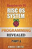 Raspberry Pi RISC OS System Programming Revealed Part 1