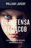 En defensa de Jacob (Spanish Edition)