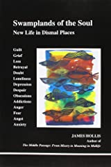 Swamplands of Soul: New Life in Dismal Places (Studies in Jungian Psychology by Jungian Analysis) Paperback