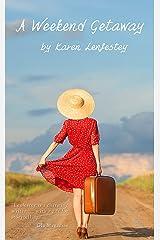 A Weekend Getaway (Secrets Series Book 1) Kindle Edition