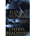 Sloane Monroe Series Set One: Books 1-3