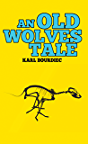 An Old Wolves Tale (Booker Shield Book 2)