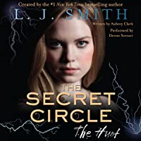 The Hunt: The Secret Circle, Book 5
