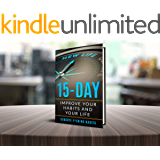 Goodbye F*cking Habits: Change your mindset. A 15-day self-help path to improve your habits and your life, and to…