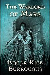 The Warlord of Mars (Barsoom Book 3) Kindle Edition
