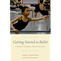 Getting Started in Ballet: A Parent's Guide to Dance Education book cover