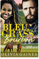 Bleu, Grass, Bourbon (Modern Mail Order Brides Book 7) Kindle Edition