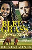 Bleu, Grass, Bourbon (Modern Mail Order Bride Book 7)