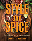 Style and Spice: Over 200 Recipes from the American Southwest