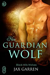 Her Guardian Wolf (Black Hills Wolves #48) Kindle Edition