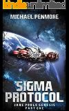 Sigma Protocol: Jane Poole Genesis Part One: (A Science Consortium Novella)