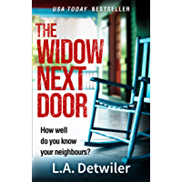 The Widow Next Door: The most chilling of new crime thriller books from the USA Today bestseller book cover
