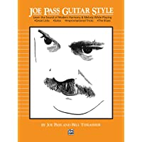 Joe Pass Guitar Style: Learn the Sound of Modern Harmony and Melody
