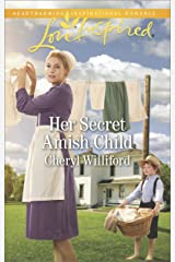 Her Secret Amish Child: A Fresh-Start Family Romance (Pinecraft Homecomings) Kindle Edition