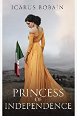 Princess of Independence Kindle Edition