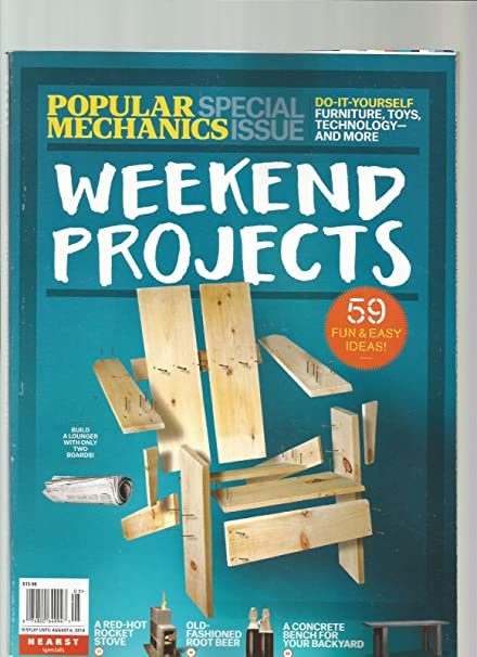 Amazon Com Popular Mechanics Special Issue Weekend Projects 2018